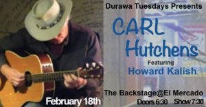 Carl Hutchens featuring Howard Kalish  w/DURAWA @ The Backstage | Austin | Texas | United States