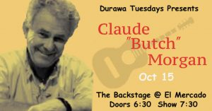 "Claude ""Butch"" Morgan w/DURAWA @ El Mercado 
