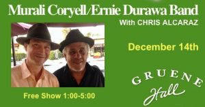 Gruene Hall 1-5 pm W/Murali Coryell @ Gruene Hall | New Braunfels | Texas | United States