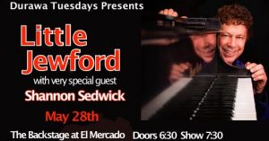Little Jewford & special guests w/DURAWA at Backstage @ El Mercado | Austin | Texas | United States