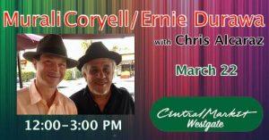 Murali Coryell w/DURAWA at Central Market Westgate @ Central Market Westgate | Austin | Texas | United States