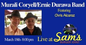 Murali Coryell & Ernie Durawa Band at Sams @ Sam's Burger Joint Music Hall | San Antonio | Texas | United States